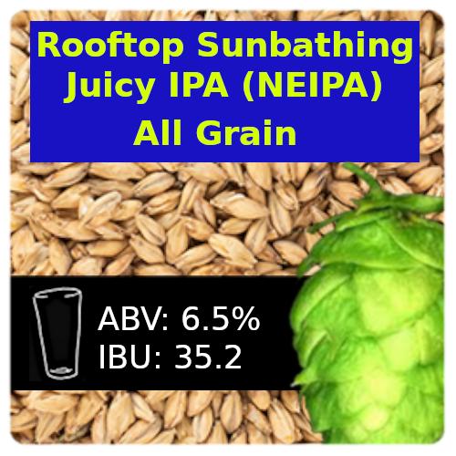 Rooftop Sunbathing Juicy IPA (NEIPA) All Grain Recipe Kit