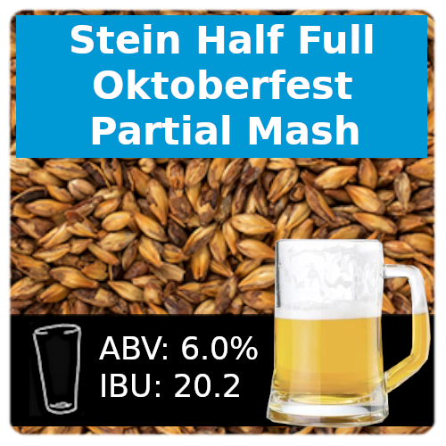 Stein Half Full Oktoberfest Partial Mash Recipe Kit