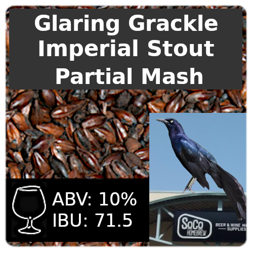 Glaring Grackle Imperial Stout Partial Mash Recipe Kit