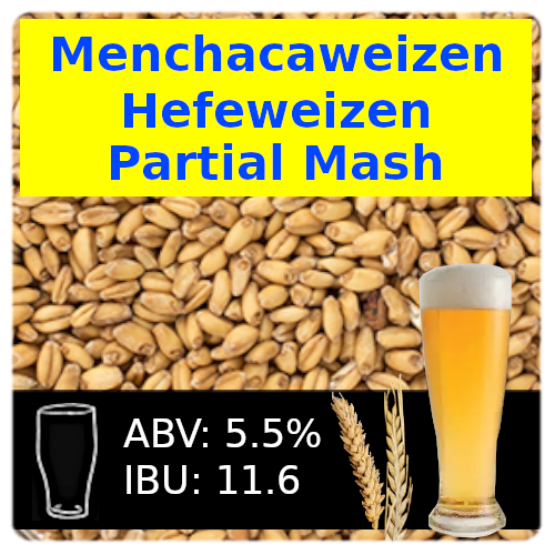 Menchacaweizen Hefeweizen Partial Mash Recipe Kit