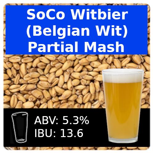 SoCo Witbier (Belgian Wit) Partial Mash Recipe Kit