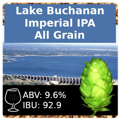 Lake Buchanan Imperial IPA All Grain Recipe Kit