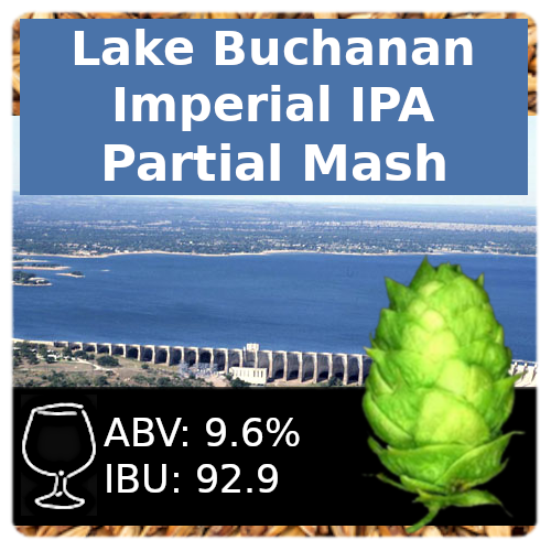 Lake Buchanan Imperial IPA Partial Mash Recipe Kit