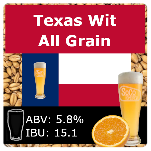 SoCo Texas Wit - All Grain