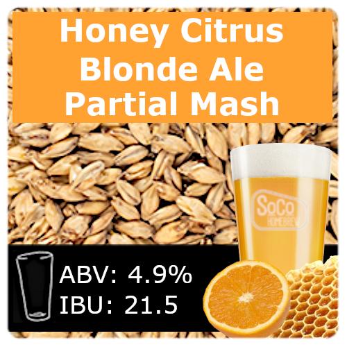SoCo Honey Citrus Blonde Ale - Partial Mash
