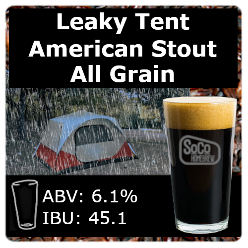 Leaky Tent American Stout - All Grain