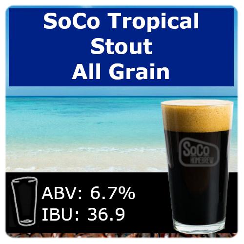 SoCo Tropical Stout - All Grain
