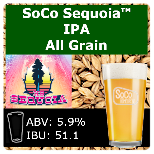 SoCo Sequoia™ IPA - All Grain