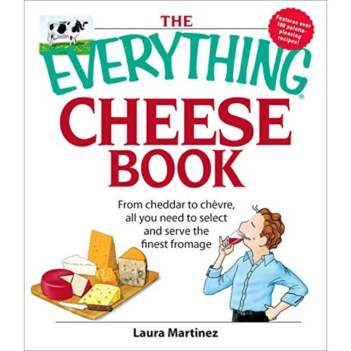 The Everything Cheese Book (Martinez)