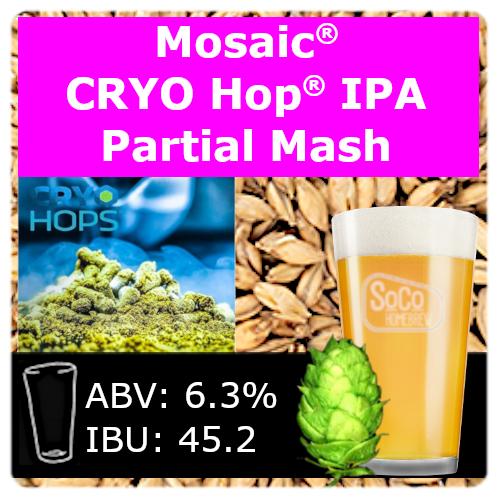 SoCo Mosaic® Cryo Hop® IPA - Partial Mash