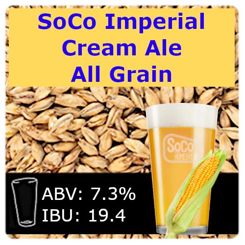 SoCo Imperial Cream Ale - All Grain