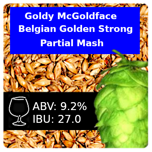 Goldy McGoldface Belgian Golden Strong - Partial Mash