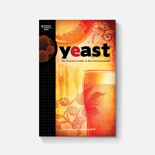 Yeast The Practical Guide to Beer Fermentation Book