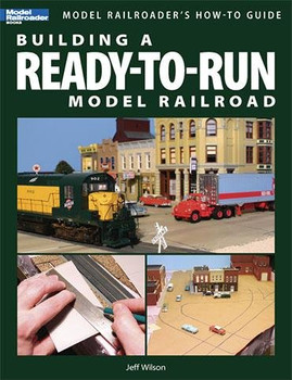 Building a Ready-To-Run Model Railroad book by Jeff Wilson 12429