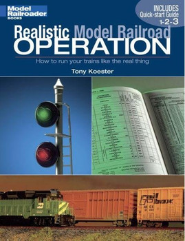 Realistic Model Railroad Operation book by Tony Koester 12231