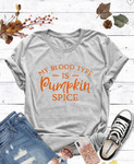 My Blood Type is Pumpkin Spice Graphic Tee Final Sale