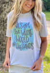 He's Got The Whole World in His Hands Graphic Tee