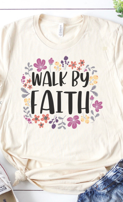Walk By Faith Graphic Tee