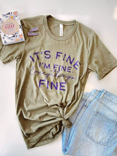 It's Fine I'm Fine Everythings Fine Graphic Tee