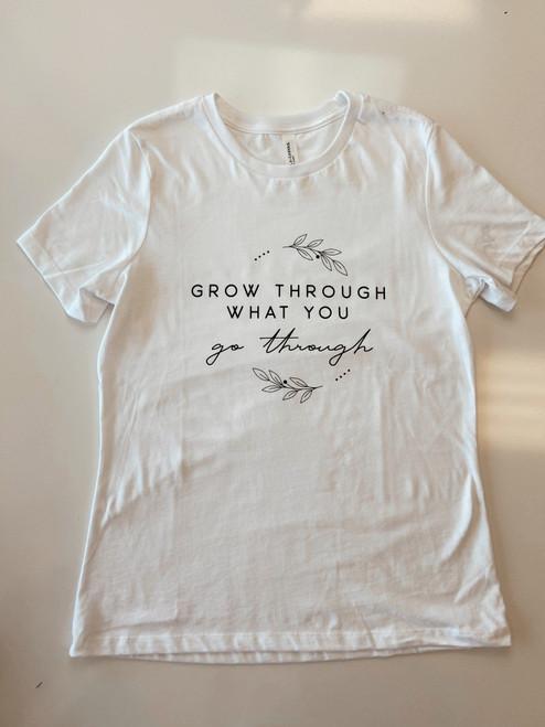Grow Thru What You Go Thru Graphic Tee