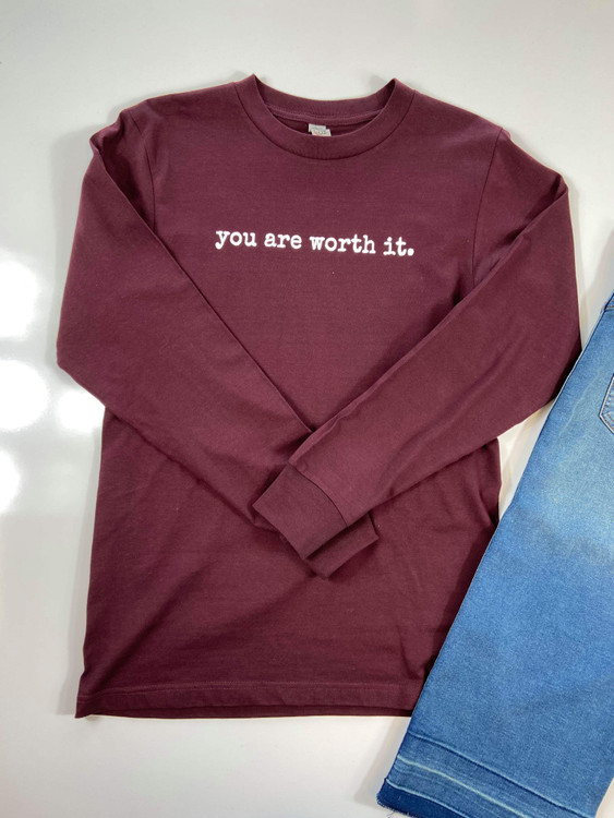 You Are Worth It Long Sleeve Graphic Tee