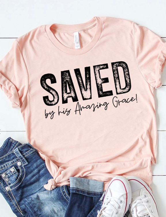 Saved By His Amazing Grace Graphic Tee