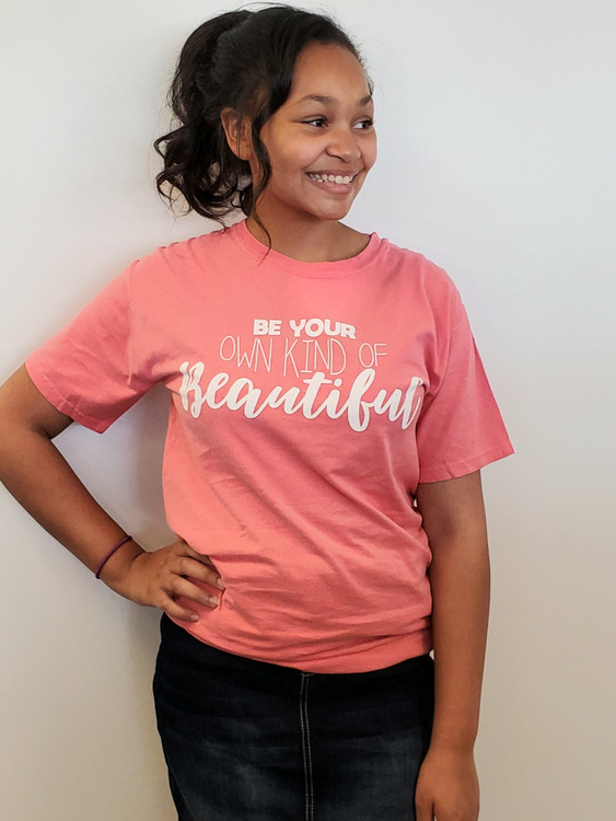 Be Your Own Kind Of Beautiful Tee Pink