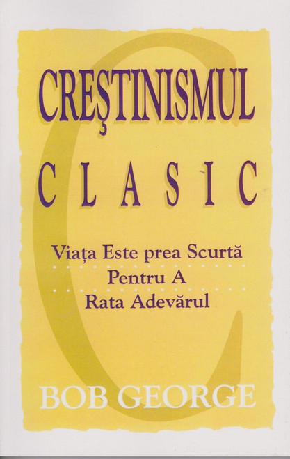 Romanian Classic Christianity  Classic Christianity - Over 20 Years in Print, Over 600,000 Sold, 24 Languages  The story of Classic Christianity is truly miraculous. Since its initial release in 1989, we have seen God use this book in ways we could never have planned, dreamed, or even remotely imagined. Even the way the book came into existence is miraculous.
