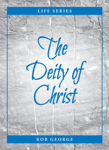 The Deity of Christ, In this booklet, we examine Jesus' claims about Himself, what His disciples claimed about Him, the proofs of Christ's claims, and some of the applications in our daily lives of the deity of Jesus Christ.