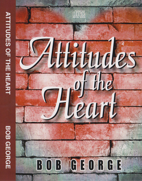 Attitudes of the Heart - 4 Audio CD Set - Front Cover