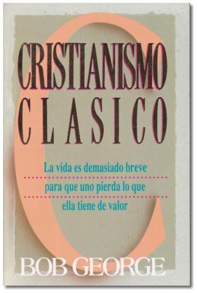 Cristianismo Clasico - Classic Christianity in Spanish