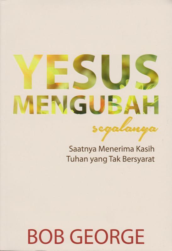Indonesian Translation of Jesus Changes Everything