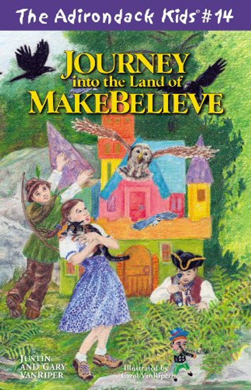 The Adirondack Kids #14 Journey Into The Land Of Makebelieve