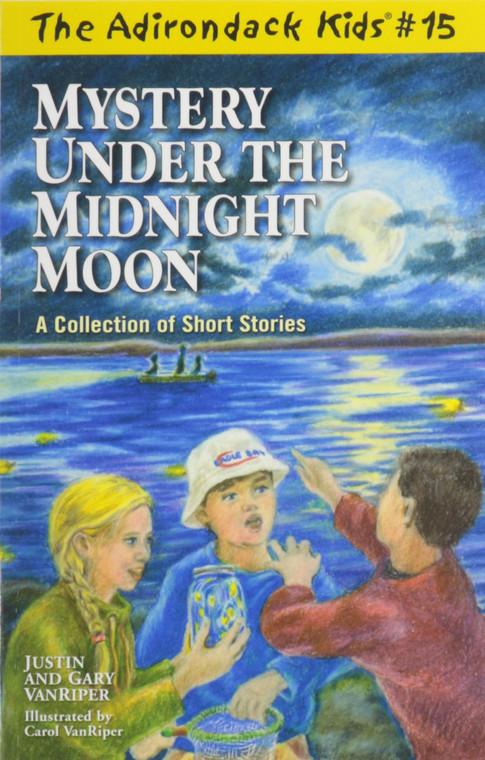 The Adirondack Kids #15 Mystery Under The Midnight Moon