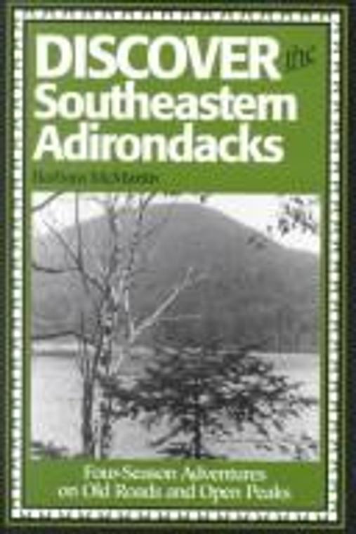 Discover The Southeastern Adirondacks
