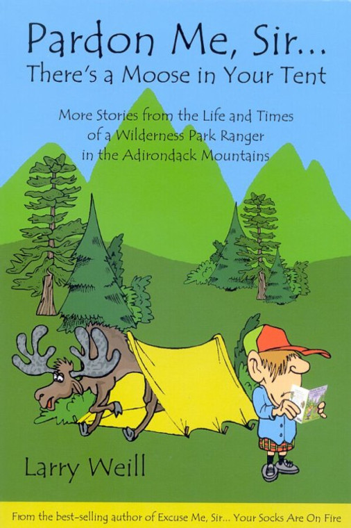 Pardon Me, Sir...There's a Moose in Your Tent