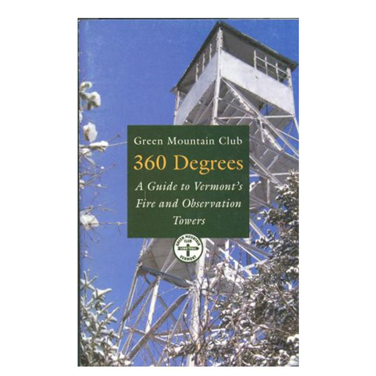 360 Degrees: A Guide To Vermont's Fire And Observation Towers