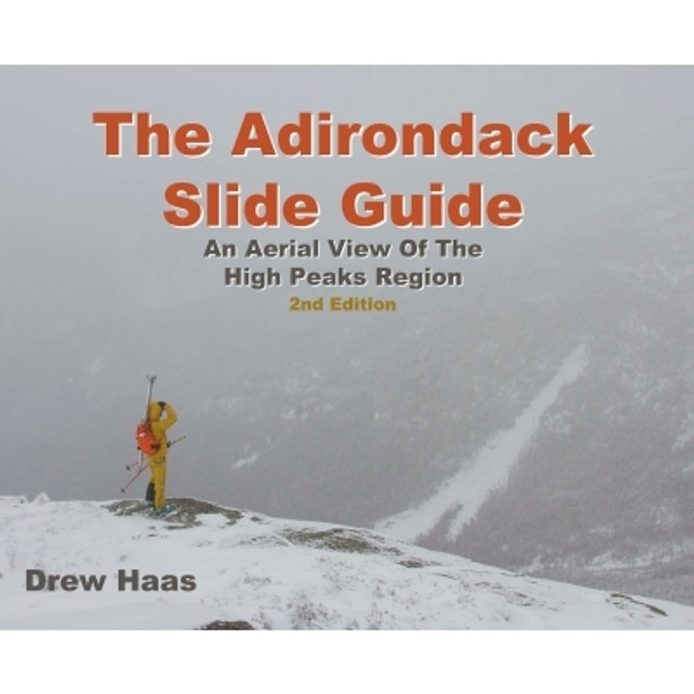 The Adirondack Slide Guide 2nd Edition
