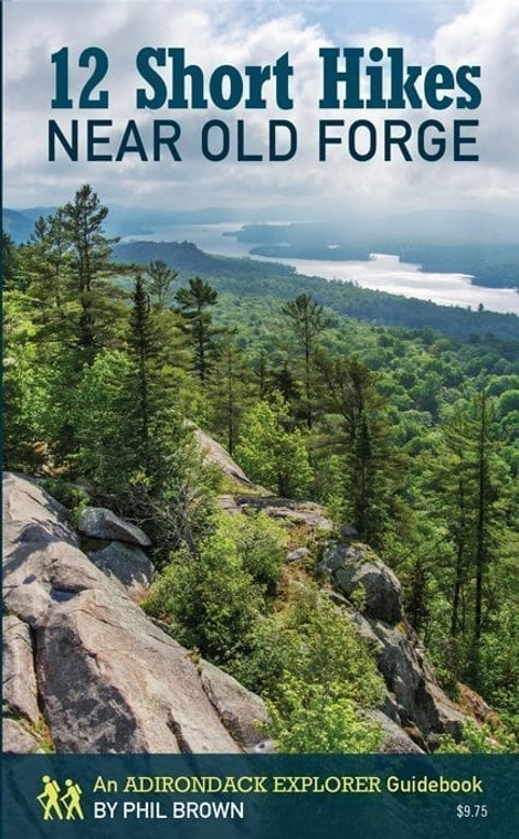 12 Short Hikes Near Old Forge