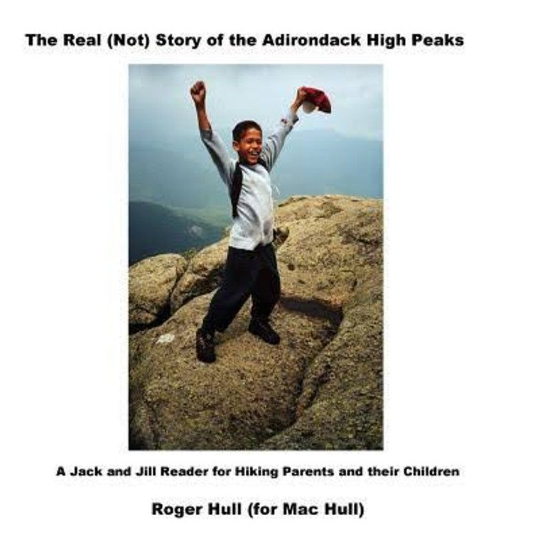 The Real (Not) Story Of The Adirondack High Peaks
