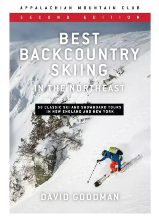 Best Backcountry Skiing In The Northeast *Second Edition