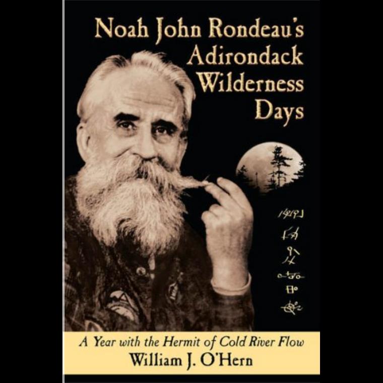 Noah John Rondeau's Adirondack Wilderness Days