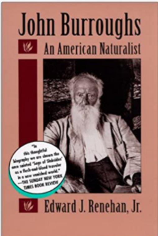 John Burroughs An American Naturalist