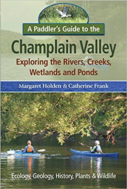 A Paddler's Guide To the Champlain Valley