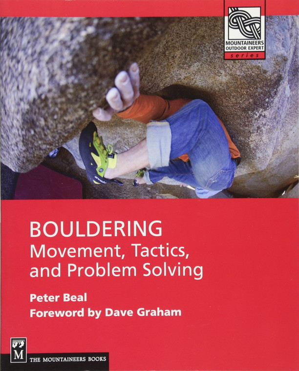 Bouldering: Movement, Tactics, and Problem Solving