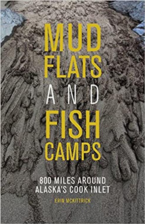Mud Flats And Fish Camps