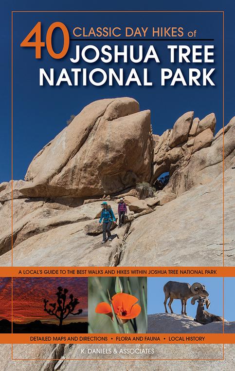 40 Classic Day Hikes of Joshua Tree National Park