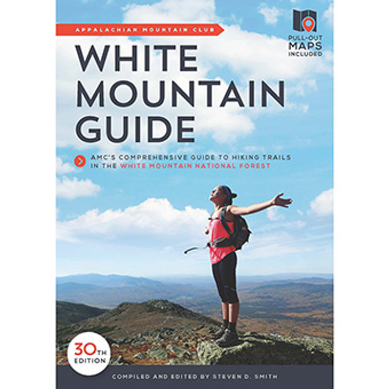 Amc White Mountain Guide - 30th Edition