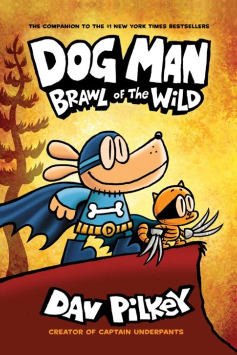 Dog Man 6: Brawl of the Wild P/B / Dav Pilkey