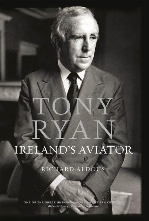 Tony Ryan- Ireland's Aviator